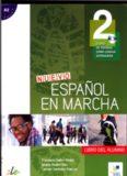 Castro Francisca, Nuevo Español en marcha 2. Libro del alumno