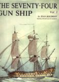 The Seventy-Four Gun Ship: A Practical Treatise on the Art of Naval Architecture, Volume II: Fitting Out the Hull