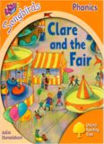Clare and the Fair. Oxford Reading Tree: Level 6. Songbirds Phonics