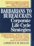 Barbarians to Bureaucrats