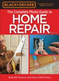 The complete photo guide to home repair: with 350 projects and over 2,000 photos