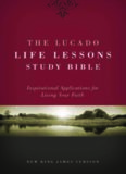 The Lucado Life Lessons Study Bible, NKJV: Inspirational Applications for Living Your Faith
