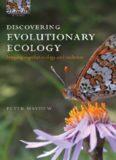 Discovering Evolutionary Ecology: Bringing Together Ecology and Evolution (Oxford Biology)