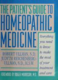 The Patient's Guide to Homeopathic Medicine