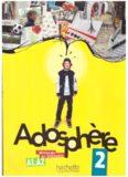 Adosphère 2. Livre de l'élève