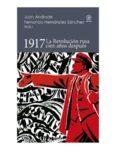1917: la Revolución rusa cien años después