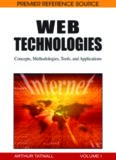 Web Technologies: Concepts, Methodologies, Tools, and Applications - 4 Volumes (Contemporary Research in Information Science and Technology)