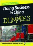 Doing Business in China For Dummies (For Dummies (Business & Personal Finance))