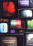 Remote : reflections on life in the shadow of celebrity