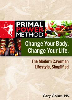 Change Your Body. Change Your Life. - Primal Power Method