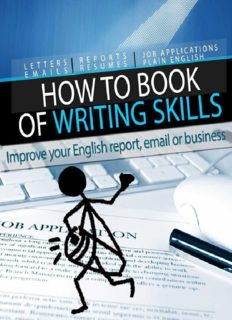 How to Book of Writing Skills: Words at Work: Letters, email, reports, resumes, job applications, plain english