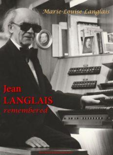 Marie-Louise Langlais Jean LANGLAIS remembered