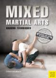 Mixed martial arts : ground techniques