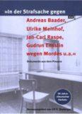 In der Strafsache Gegen Andreas Baader, Ulrike Meinhof, Gudrun Ensslin ...: Dokumente Aus Dem RAF