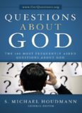 Questions About God: The One Hundred Most Frequently Asked Questions About God