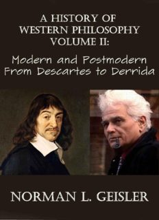 A History of Western Philosophy, Volume 2: Modern and Postmodern: From Descartes to Derrida