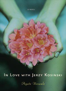 In Love with Jerzy Kosinski: A Novel