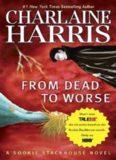 From Dead to Worse (Original MM Art) (Sookie Stackhouse/True Blood)