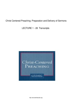 Christ Centered Preaching: Preparation and Delivery of Sermons LECTURE 1