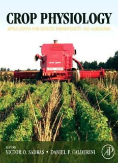 Crop Physiology: Applications for Genetic Improvement and Agronomy