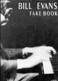 Page 1 BILL EVANS FAKE BOOK Page 2 Bill Evans Fake Book transcribed and edited by Pascal ...