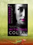 Sierra Cartwright – Con este collar Serie Dominada 01