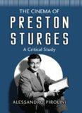 The Cinema of Preston Sturges: A Critical Study