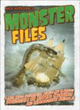 Monster files : a look inside government secrets and classified documents on bizarre creatures