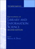 Encyclopedia of Library and Information Science, First Update Supplement