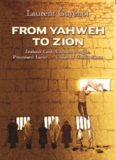 From Yahweh to Zion : three thousand years of exile : jealous God, chosen people, promised land