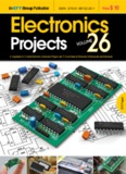 Electronics Projects Vol 26