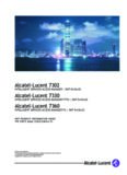 Alcatel-Lucent 7302 Alcatel-Lucent 7330 Alcatel-Lucent 7360