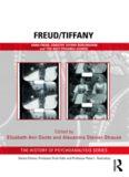 Freud/Tiffany: Anna Freud, Dorothy Tiffany Burlingham and the 'best Possible School'
