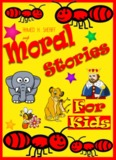 Moral Stories For Kids