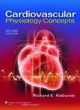 Cardiovascular Physiology Concepts, 2nd Edition