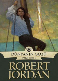 Dünyanın Gözü - Robert Jordan