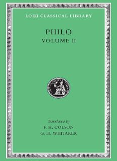 Philo, Volume II: On the Cherubim. The Sacrifices of Abel and Cain. The Worse Attacks the Better. On the Posterity and Exile of Cain. On the Giants