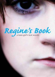 Regine's book : a teen girl's last words