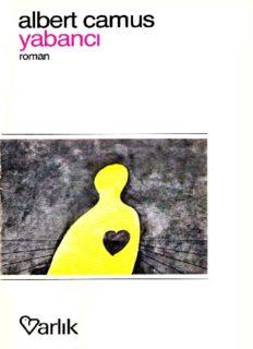 Yabancı (Varlık Yayınları) - Albert Camus