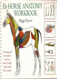 The Horse Anatomy Workbook: A Learning Aid for Students Based on Peter Goody's Classic Work, Horse