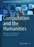 Julianne Nyhan Andrew Flinn Towards an Oral History of Digital Humanities