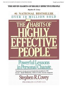 The Seven Habits of Highly Effective People, Stephen Covey