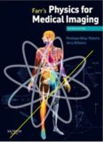 Farr's Physics for Medical Imaging by Roberts & Williams