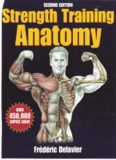 Strength Training Anatomy - 2nd Edition