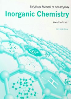 Alen Hadzovic's 'Solutions Manual to Accompany Duward Shriver's, Mark Weller's, Tina Overton's, Jonathan Rourke's and Fraser Armstrong's 'Inorganic Chemistry''