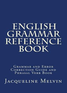 English Grammar Reference Book: Grammar and Error Correction Guide and Phrasal Verb Book