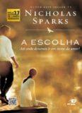 Nicholas Sparks – A escolha