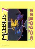 Moebius: The Collected Fantasies of Jean Giraud 7: The Goddess