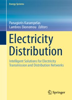 Electricity Distribution: Intelligent Solutions for Electricity Transmission and Distribution Networks