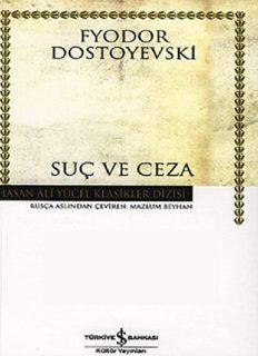 Suç ve Ceza - Fyodor Mihailoviç Dostoyevski